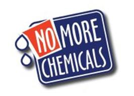 NO MORE CHEMICALS