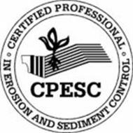 CPESC · CERTIFIED PROFESSIONAL · IN EROSION AND SEDIMENT CONTROL
