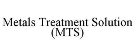 METALS TREATMENT SOLUTION (MTS)