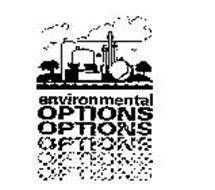 ENVIRONMENTAL OPTIONS