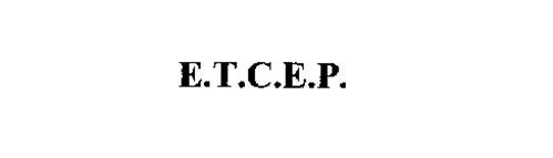 E.T.C.E.P.