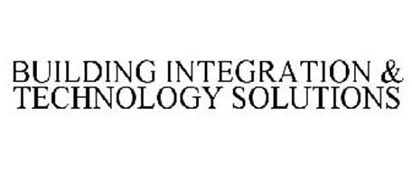 BUILDING INTEGRATION & TECHNOLOGY SOLUTIONS