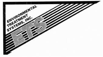 ENVIRONMENTAL TREATMENT SYSTEMS, INC. ETS