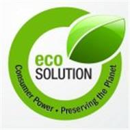ECO SOLUTION CONSUMER POWER · PRESERVING THE PLANET