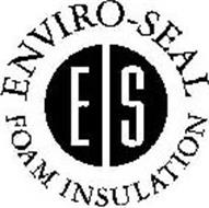 ENVIRO-SEAL FOAM INSULATION ES