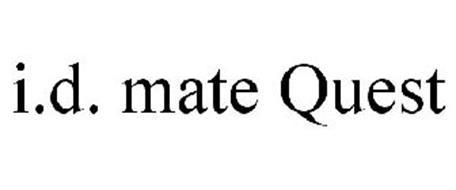 I.D. MATE QUEST
