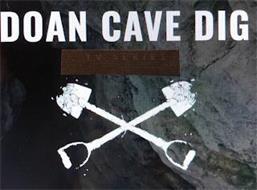 DOAN CAVE DIG TV SERIES