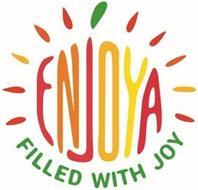 ENJOYA FILLED WITH JOY