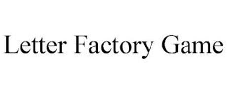 LETTER FACTORY GAME