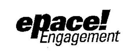 EPACE! ENGAGEMENT
