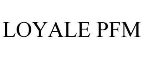 LOYALE PFM