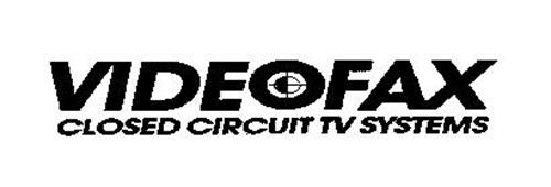 videofax closed circuit tv systems trademark of epic. Black Bedroom Furniture Sets. Home Design Ideas