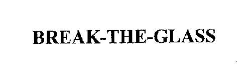 BREAK-THE-GLASS