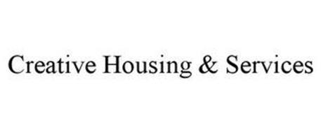 CREATIVE HOUSING & SERVICES