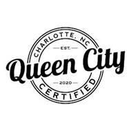 CHARLOTTE, NC EST. 2020 QUEEN CITY CERTIFIED