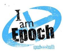 E H I AM EPOCH EPOCH EH HEALTH