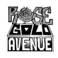 ROSE GOLD AVENUE