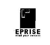 EPRISE MIND YOUR CONTENT