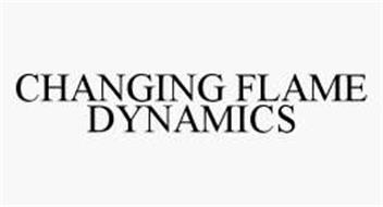 CHANGING FLAME DYNAMICS