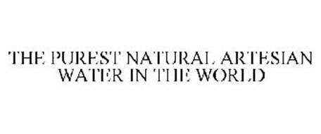 THE PUREST NATURAL ARTESIAN WATER IN THE WORLD