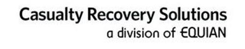CASUALTY RECOVERY SOLUTIONS A DIVISION OF EQUIAN