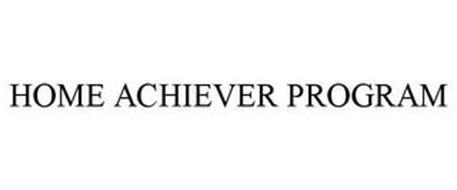 HOME ACHIEVER PROGRAM