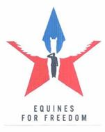 EQUINES FOR FREEDOM