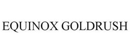 EQUINOX GOLDRUSH