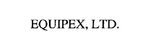 EQUIPEX, LTD.