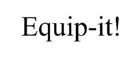 EQUIP-IT!