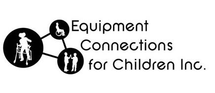 EQUIPMENT CONNECTIONS FOR CHILDREN INC.
