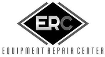 ERC EQUIPMENT REPAIR CENTER
