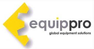 EQUIPPRO GLOBAL EQUIPMENT SOLUTIONS E