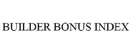 BUILDER BONUS INDEX Trademark of EQUITRUST LIFE INSURANCE COMPANY. Serial Number: 78901458 ...