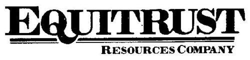 EQUITRUST RESOURCES COMPANY