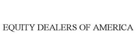 EQUITY DEALERS OF AMERICA