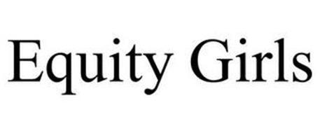 EQUITY GIRLS