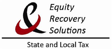 EQUITY RECOVERY SOLUTIONS & STATE AND LOCAL TAX