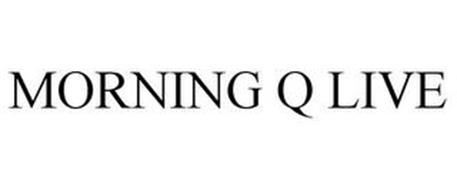 MORNING Q LIVE