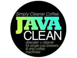 JAVA CLEAN SIMPLY CLEANER COFFEE. DESCALER + CLEANER FOR SINGLE CUP BREWERS & DRIP COFFEE MACHINES