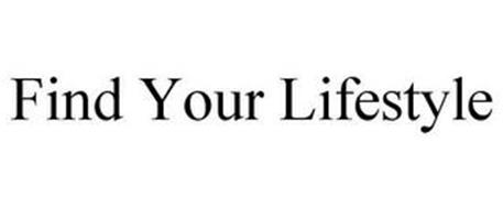 FIND YOUR LIFESTYLE