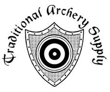 TRADITIONAL ARCHERY SUPPLY