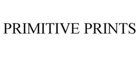 PRIMITIVE PRINTS