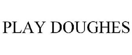PLAY DOUGHES