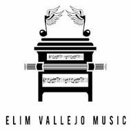 ELIM VALLEJO MUSIC