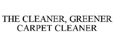 THE CLEANER, GREENER CARPET CLEANER