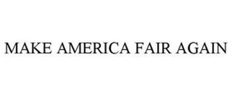 MAKE AMERICA FAIR AGAIN