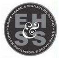 EH&SS ERNIE HAASE & SIGNATURE SOUND