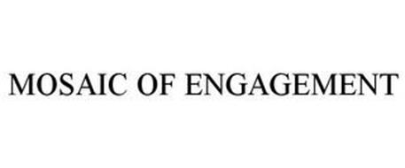 MOSAIC OF ENGAGEMENT