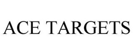 ACE TARGETS